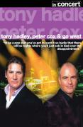 Tony Hadley and Peter Cox - Go West Live In Concert [2007]