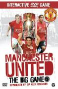 Manchester United - The Big Game