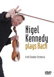 Nigel Kennedy Plays Bach [2006]