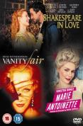 Shakespeare In Love/Marie Antoinette/Vanity Fair