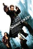 Shoot 'Em Up [2007]