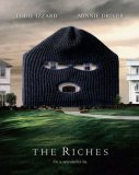 The Riches [2007]