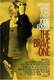 The Brave One [2007]