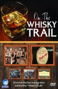 On The Whisky Trail [2008]