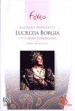 Donizetti - Lucrezia Borgia - Bonynge/Elizabethan Sydney Orchestra