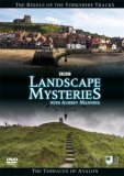 Landscape Mysteries Volume 4 - The Riddle of the Yorkshire Tracks & The Terraces of Avalon