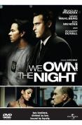 We Own the Night [2007]