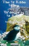 The St Kilda Story/Wildlife Of St Kilda