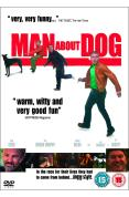 Man About Dog [2004]