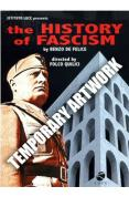 The History Of Italian Fascism