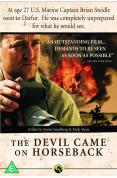 The Devil Came on Horseback [2007]