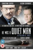 He Was A Quiet Man [2007]