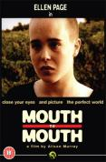 Mouth to Mouth [2005]
