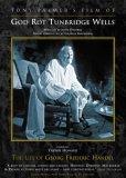 God Rot Tunbridge Wells - The Life Of Georg Frederic Handel [1985]
