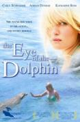 Eye Of The Dolphin [2007]