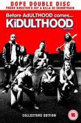Kidulthood [2006]