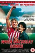 When Saturday Comes [1995]