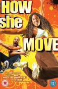 How She Move [2007]