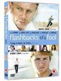 Flashbacks Of A Fool [2008]