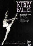 Kirov Ballet - Classic Ballet Night [1982]