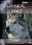 Natural World - Lobo - The Wolf That Changed America