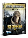 Born Survivor Bear Grylls - Siberia
