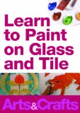 Learn To Paint On Glass And Tile