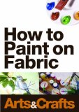 How To Paint On Fabric