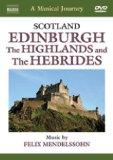 Mendelssohn - Scotland: a Musical Journey