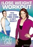 The Lose Weight Workout With Mikyla Dodd