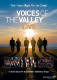 Voices Of The Valley Live - The Fron Male Voice Choir