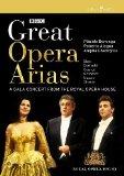 Domingo/Alagna/Gheorghiu - Great Opera Arias