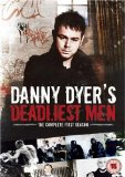 Danny Dyer's Deadliest Men [2008]