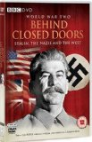 World War 2 - Behind Closed Doors