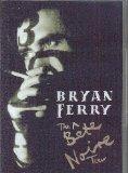 Bryan Ferry: The Bete Noire Tour