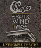Chicago / Earth, Wind & Fire - Live At The Greek Theatre [2004]