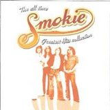 Smokie - the All Time Greatest Hits Collection