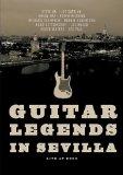 Various Artists - Guitar Legends in Sevilla