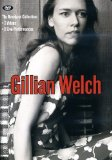 Gillian Welch - The Revelator Collection [2001]