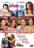 Friends With Money/The Break-Up/Along Came Polly