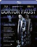 Busoni - Doktor Faust (Jordan, Orch of the Zurich Opera) [Blu-ray]