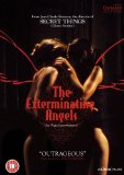 The Exterminating Angels [2007]