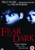 Fear of the Dark [2007]