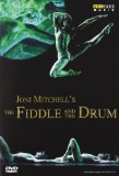 Joni Mitchell's The Fiddle and The Drum [DVD] [2006]