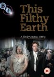 This Filthy Earth [DVD] [2001]