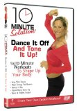 10 Minute Solution - Dance It Off And Tone It Up [DVD] [2007]