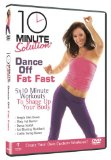 10 Minute Solution - Dance Off Fat Fast [DVD] [2008]