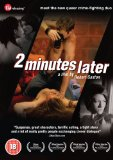 2 Minutes Later  [2007]