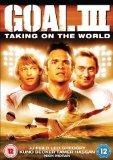 Goal 3 - Taking On The World [DVD] [2008]