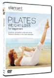 Element: Pilates Weight Loss For Beginners [DVD]
